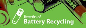 The Benefits of Battery Recycling